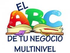 El ABC de tu negocio multinivel